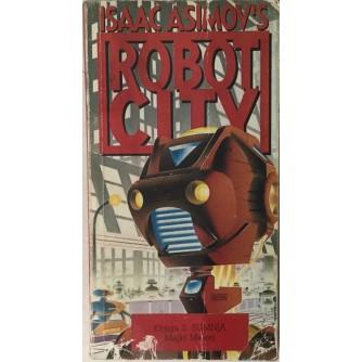 ISAAC ASIMOV : ROBOT CITY