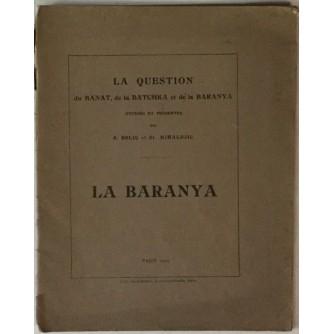 BELIĆ-MIHALDJIĆ : LA BARANYA , LA QUESTION DU BANAT , DE LA BATCHKA ET DE LA BARANYA