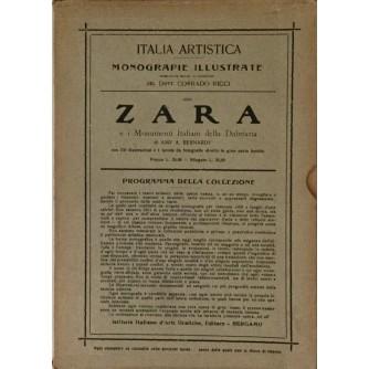 ZARA , ZADAR , E I MOMENTI ITALIANI DELLA DALMAZIA ,  COLLEZIONE DI MONOGRAFIE ILLUSTRATE , SERIA 1A ITALIA ARISTICA 93.