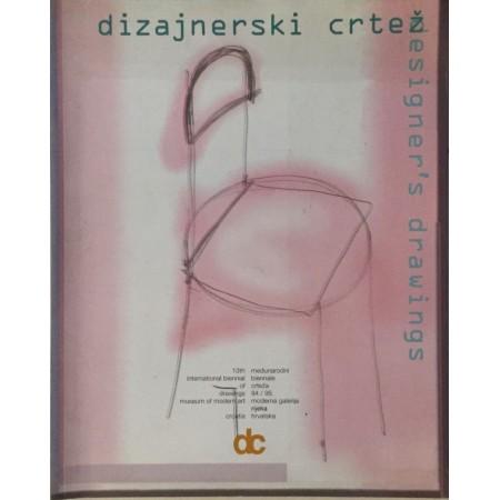 13. MEĐUNARODNI BIENNALE CRTEŽA 1994/95 DIZAJNERSKI CRTEŽ