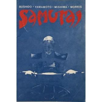 SAMURAJ : BUSHIDO, YAMAMOTO , MISHIMA, MORRIS