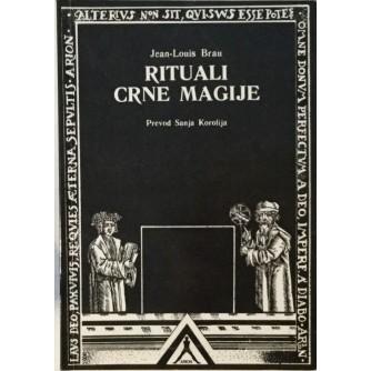 JEAN LOUIS BRAU : RITUALI CRNE MAGIJE