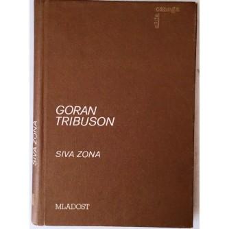 GORAN TRIBUSON : SIVA ZONA