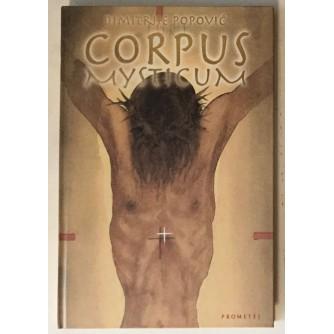 DIMITRIJE POPOVIĆ : CORPUS MYSTICUM