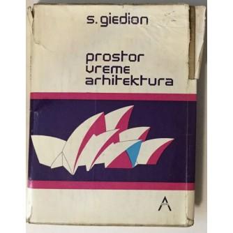 SIGFRIED GIEDION : PROSTOR VREME ARHITEKTURA