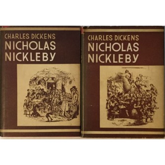 CHARLES DICKENS : NICHOLAS NICKLEBY I-II