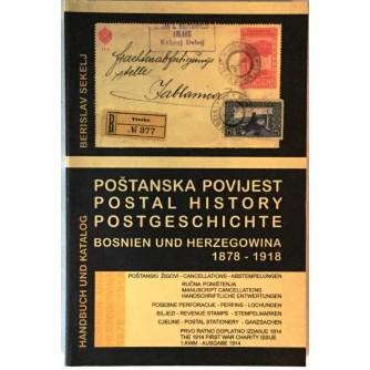 BERISLAV SEKELJ : POŠTANSKA POVIJEST BOSNA I HERCEGOVINA 1878-1918.