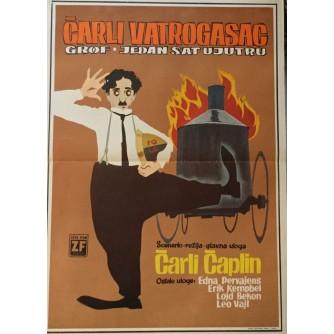 CHARLIE CHAPLIN : CHARLIE VATROGASAC ,  GROF , JEDAN SAT UJUTRU , FILMSKI PLAKAT
