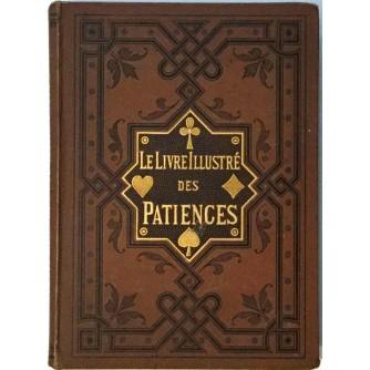 LE LIVRE ILLUSTRE DES PATIENCES : 60 JEUX DE PATIENCE