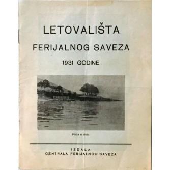 LJETOVALIŠTA FERIJALNOG SAVEZA 1931.