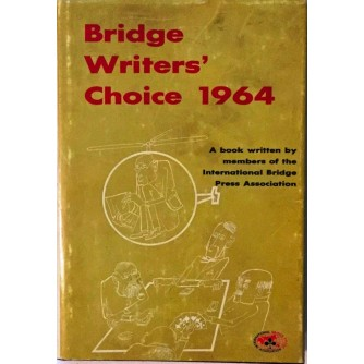 BRIDGE WRITER'S CHOICE 1964