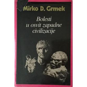 MIRKO D. GRMEK : BOLESTI U OSVIT ZAPADNE CIVILIZACIJE