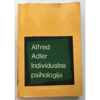 ALFRED ADLER : INDIVIDUALNA PSIHOLOGIJA