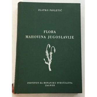 ZLATKO PAVLETIĆ : FLORA MAHOVINA JUGOSLAVIJE