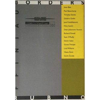 RUBNO-BORDERS-FFINIAU , ARTISTS PROJECT , MODERNA GALERIJA ZAGREB 1997
