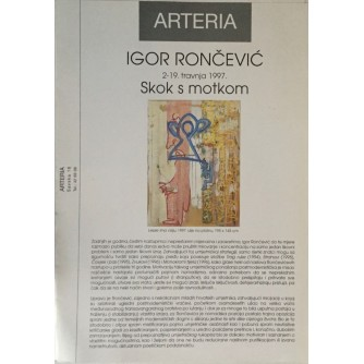 IGOR RONČEVIĆ , KATALOG IZLOŽBE ARTERIA 1997.