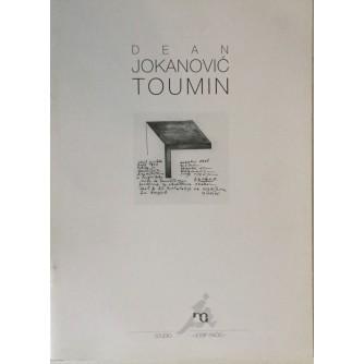 DEAN JOKANOVIĆ TOUMIN : ZACHOR-NE ZABORAVI , KATALOG IZLOŽBE 1996.