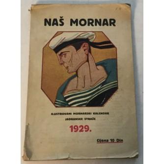 NAŠ MORNAR : ILUSTROVANI MORNARSKI KALENDAR JADRANSKE STRAŽE 1929.