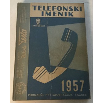 TELEFONSKI IMENIK PODUZEĆE PTT SAOBRAĆAJA ZAGREB 1957.