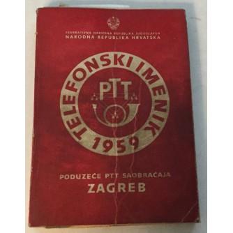 TELEFONSKI IMENIK DIREKCIJA PTT ZAGREB 1959. NARODNA REPUBLIKA HRVATSKA