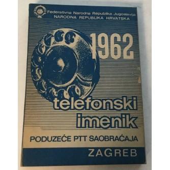 TELEFONSKI IMENIK DIREKCIJA PTT ZAGREB 1962. NARODNA REPUBLIKA HRVATSKA
