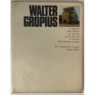 ALBERTO BUSIGNANI : WALTER GROPIUS