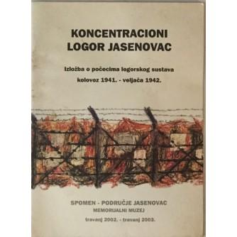 KONCENTRACIONI LOGOR JASENOVAC : KATALOG IZLOŽBE 2003.