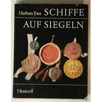 HERBERT EWE : SCHIFFE AUF SIEGELN