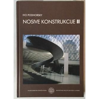 Ivo Podhorsky: Nosive konstrukcije II