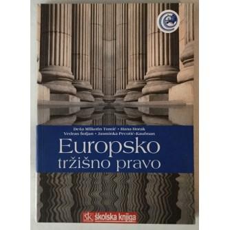 Deša Mlikotin Tomić, Hana Horak, VedranŠoljan, Jasminka Pecotić - Kaufman: Europsko tržišno pravo