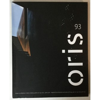 Oris, časopis za arhitekturu i kulturu življenja broj 93 godina 2015.