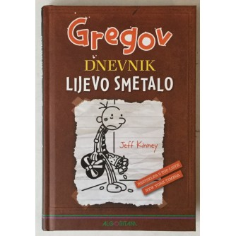Jeff Kinney: Gregov dnevnik, Lijevo smetalo