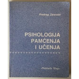 Predrag Zarevski: Psihologija pamćenja i učenja