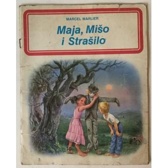 Marcel Marlier: Maja, Mišo i Strašilo