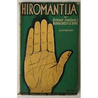 Hiromantija ili čitanje značaja i budućnosti iz ruke