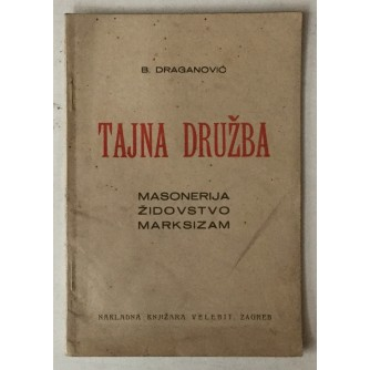 B. Draganović: Tajna družba, masonerija, židovstvo, marksizam