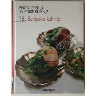Enciklopedija svjetske kuhinje 18. Europska kuhinja