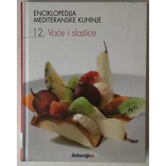 Enciklopedija mediteranske kuhinje 12. Voće i slastice