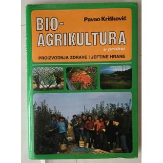 Pavao Krišković: Bio - agrikultura u praksi