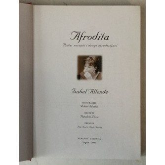 Isabel Allende: Afrodita, Priče, recepti i drugi afrodizijaci