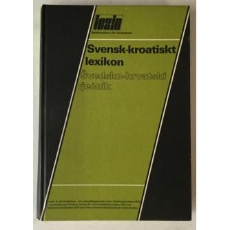 Svensk - kroatisk lexikon / Švedsko - hrvatski rječnik
