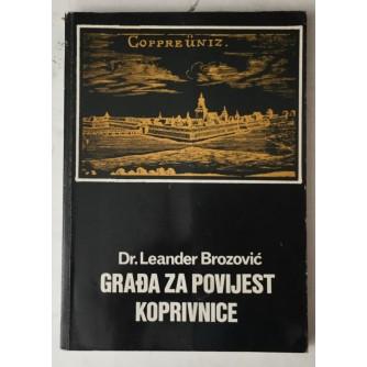 Leander Brozović: Građa za povijest Koprivnice