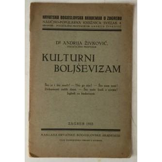 Andrija Živković: Kulturni boljševizam