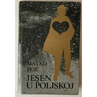 Matko Peić: Jesen u Poljskoj