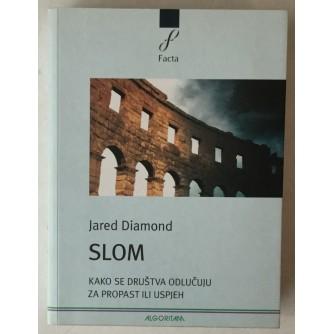 Jared Diamond: Slom, Kako se društva odlučuju za propast ili uspjeh