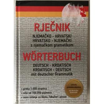 Rječnik njemačko - hrvatski / hrvatsko - njemački, s njemačkom gramatikom