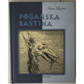 Ivan Lozica: Poganska baština