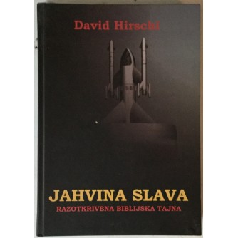 David Hirschl: Jahvina slava, Razotkrivena biblijska tajna