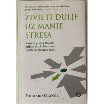 Richard Blonna: Živjeti dulje uz manje stresa