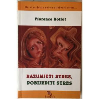 Florence Rollot: Razumjeti stres, pobijediti stres